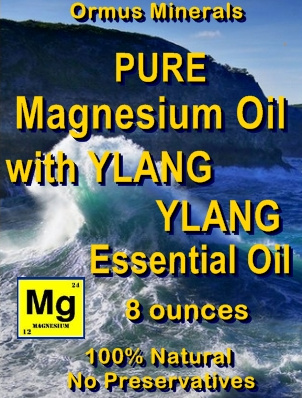 Ormus Minerals -PURE Magnesium Oil with YLANG YLANG E O